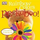 Rainbow Colors by DK (Board book, 2008)