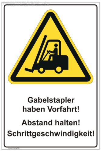 Schild Warnung Gabelstapler haben Vorfahrt bitte Abstand halten Schrittfahren