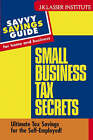 Small Business Tax Secrets: Ultimate Tax Savings for the Self-employed! by Gary W. Carter (Paperback, 2003)