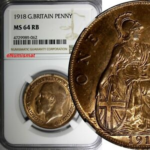 GREAT-BRITAIN-George-V-Bronze-1918-1-Penny-NGC-MS64-RB-BETTER-DATE-KM-810