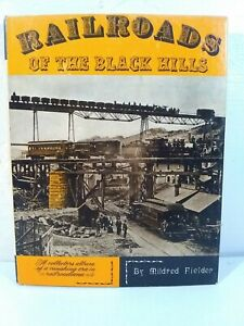 Railroads-of-the-Black-Hills-by-Mildred-Fielder-1964-Photos-Maps-amp-History