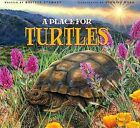 A Place for Turtles by Melissa Stewart (Hardback, 2013)