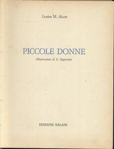 PICCOLE-DONNE-di-Luisa-Maria-Alcott-Salani-1972-ILLUSTRATO-Signorini