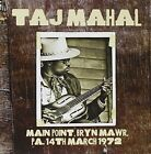 Taj Mahal-main Point Bryn Mawr PA 14th March 1972 CD