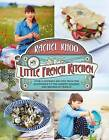 My Little French Kitchen: Over 100 Recipes from the Mountains, Market Squares and Shores of France by Rachel Khoo (Hardback, 2013)