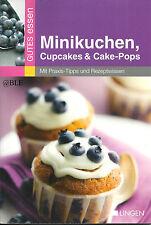 Gutes Essen + Minikuchen + Cupcakes & Cake Pops + Rezepte + Törtchen + Backen