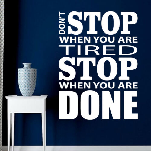 Motivational Quote Don/'t Stop Gym Fitness Room Vinyl Wall Sticker Decal 56x77cm