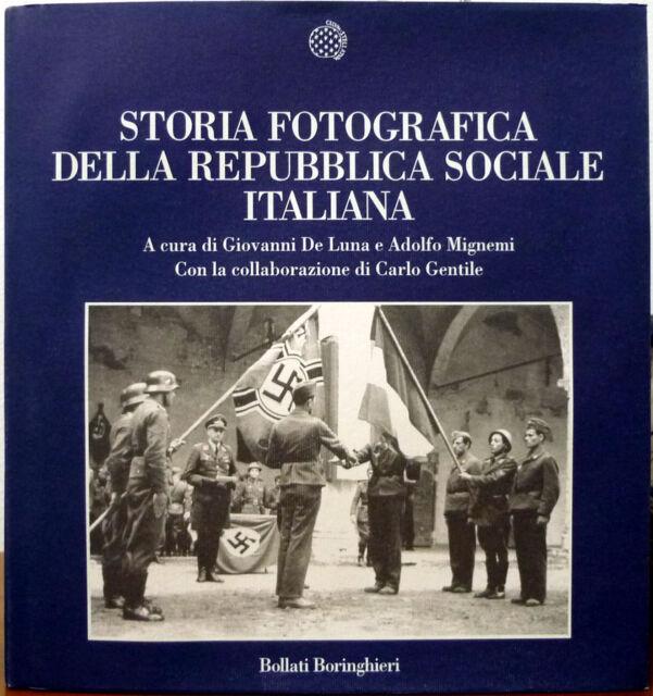 G. De Luna, A. Mignemi e C. Gentile, Storia fotografica della Repubblica soci...
