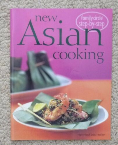 1 of 1 - FAMILY CIRCLE  STEP by STEP  NEW ASIAN COOKING  COOKBOOK  COOK BOOK