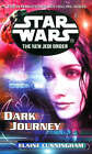 Star Wars: The New Jedi Order - Dark Journey by Elaine Cunningham (Paperback, 2002)