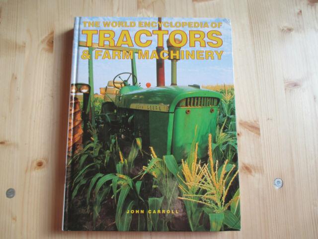 World Encyclopedia of Tractors and Farm Machinery von John Carroll (englisch)