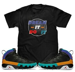 Dream-it-Do-it-T-Shirt-To-Match-Air-Jordan-Retro-9-Dream-it-Do-it-Sneakers-S-3XL
