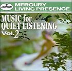 Music for Quiet Listening, Vol. 2 (CD, Nov-1997, Mercury)