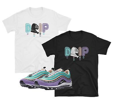Nike Air Max 97 1 Have A Nike Day DRIP SHIRTS | eBay