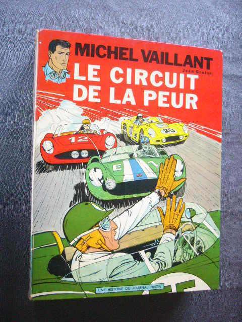 MICHEL VAILLANT  LE CIRCUIT DE LA PEUR