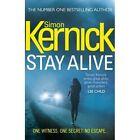 Stay Alive by Simon Kernick (Hardback, 2014)