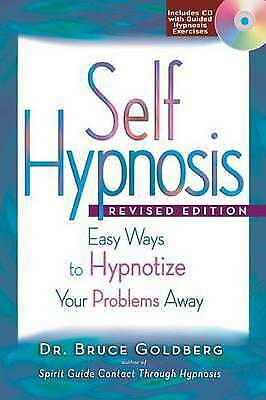 1 of 1 - SELF HYPNOSIS: EASY WAYS TO HYPNOTIZE YOUR PROBLEMS AWAY., Goldberg, Dr. Bruce.,