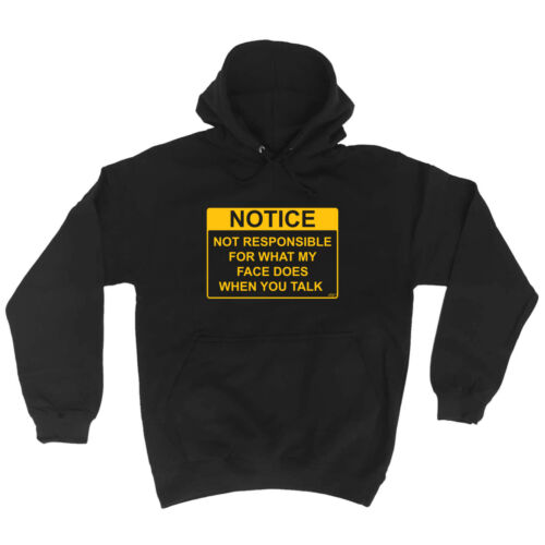 Funny Hoodie What My Face Does When You Talk Birthday Joke tee Gift HOODY