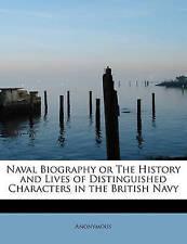 Biografía naval o de la historia y vida de personajes distinguidos en el BRI