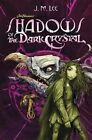Shadows of the Dark Crystal by J.M. Lee (Hardback, 2016)