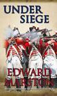 Under Siege von Edward Marston (2011, Taschenbuch)