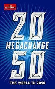 Megachange-le-Monde-En-2050-Livre-de-Poche-Economiste