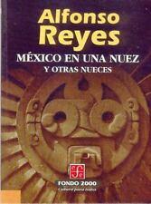 Mexico en Una Nuez y Otras Nueces