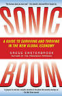 Sonic Boom: Globalization at Mach Speed by Gregg Easterbrook (Paperback / softback, 2011)