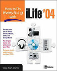 How to Do Everything with ILife 04 by Guy Hart- Davis (Paperback, 2004)