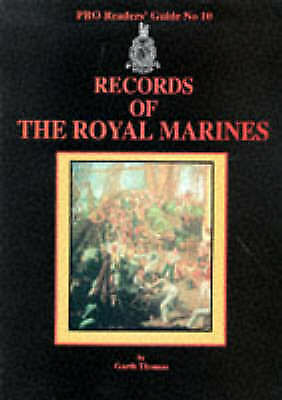 Records of the Royal Marines (Public Record Office Readers Guide), Thomas, Garth
