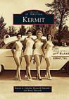 Kermit by Kaysie L Sabella, Betty Edwards, Kenneth Edwards (Paperback / softback, 2011)