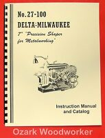 Delta-milwaukee 7 Precision Metal Shaper Instructions & Parts Manual 0241