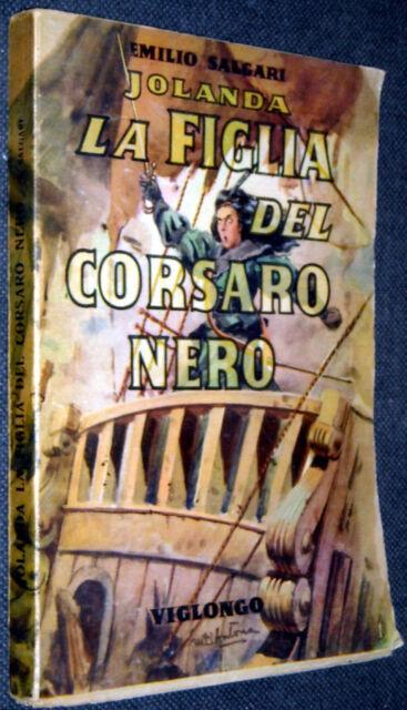 EMILIO SALGARI JOLANDA LA FIGLIA DEL CORSARO NERO 1946 VIGLONGO DISEGNI D'ANTONA