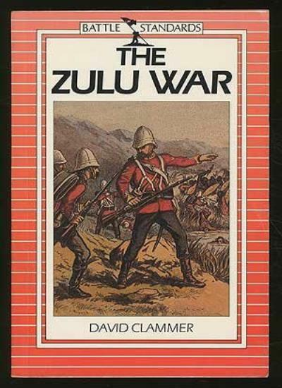 The Zulu War (Battle standards),David Clammer