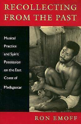 Recollecting from the Past: Musical Practice and Spirit Possession on the...