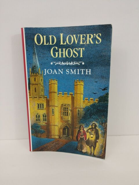 Old Lovers Ghost By Joan Smith Large Print Paperback