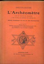 L ARCHEOMETRE. SAINT YVES D ALVEYDRE.