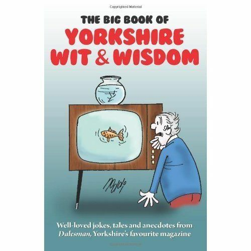 1 of 1 - The Big Book of Yorkshire Wit & Wisdom by Ron Freethy (Paperback, 2013)