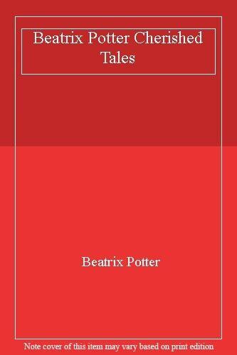 Beatrix Potter Cherished Tales,Beatrix Potter