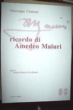 Ricordo di Amedeo Maiuri - Giuseppe Centore stampato a Capua 2004