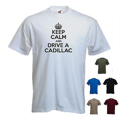 'Keep Calm and Drive a Cadillac'  Allante Escalade ElDorado Funny T-shirt