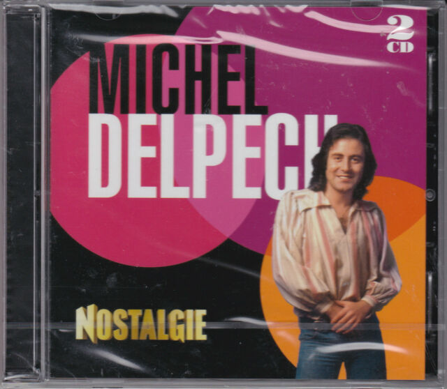 BEST OF 70' S - MICHEL DELPECH - NOSTALGIE - DOUBLE CD NEUF SOUS CELLO