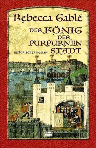 1 von 1 - Der König der purpurnen Stadt von Rebecca Gablé, UNGELESEN