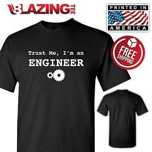 cf4665274f7 Trust Me I m An Engineer T Shirt Tee Funny Engineering Math Science ...