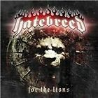 Hatebreed - For the Lions (Parental Advisory, 2009)