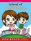 Island of Legends by Don Bosco (Paperback, 2016)