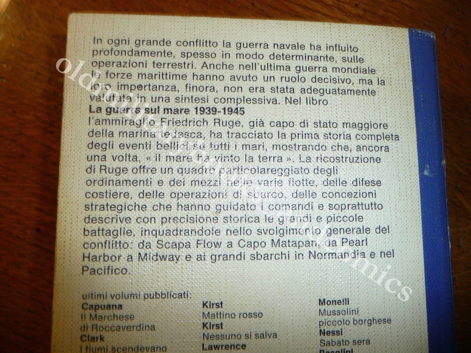 LA GUERRA SUL MARE 1939-45 FRIEDRICH RUGE GUERRA NAVALE NARRATA DA PROTAGONISTA