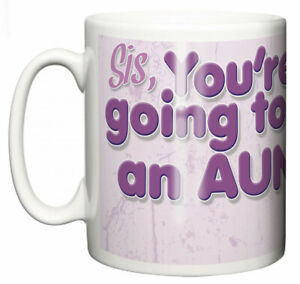 Dirty-Fingers-Mug-Sis-You-039-re-Going-to-be-an-Aunty-Yay
