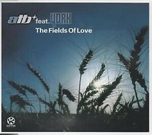 CD single ATB FEAT YORK  The fields of love  UK 3 mixes - Aberdeen, United Kingdom - CD single ATB FEAT YORK  The fields of love  UK 3 mixes - Aberdeen, United Kingdom