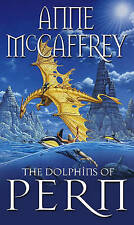 The Dolphins Of Pern (The Dragon Books), By Anne McCaffrey,in Used but Acceptabl
